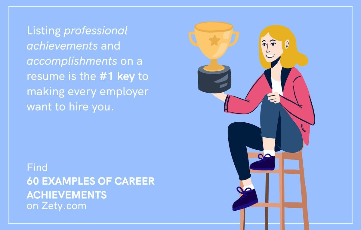 Find 60 examples of career achievements on Zety.com