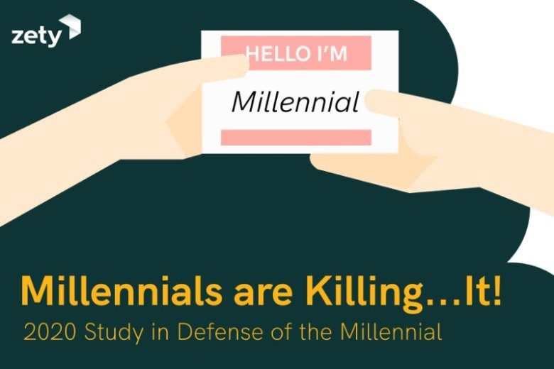 Millennials Are Killing…It! [2021 Study in Defense of the Millennial]