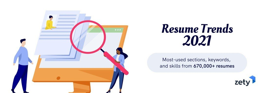 Resume Trends 2021 Analysis of 670,000 Documents
